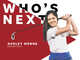 Who's Next? Ashley Menne is among the next wave of
