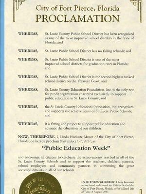Fort Pierce Mayor Linda Hudson has proclaimed Nov.1-7,as Public Education Week in the city.