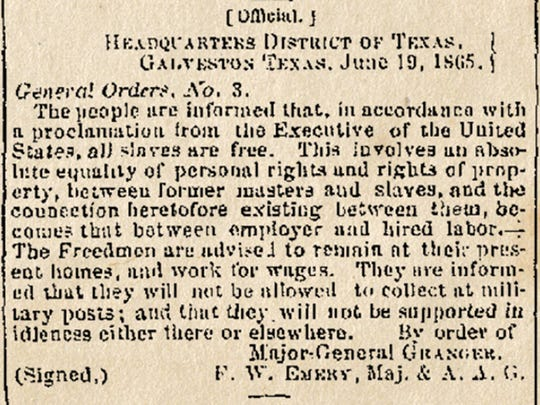 On June 19, 1865, Major Gen. Gordon Granger arrived in Galveston, Texas, with the news that the Civil War was over and all slaves were to be freed.