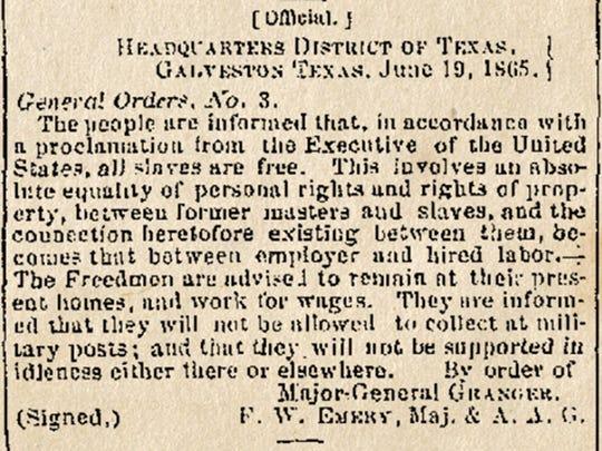 On June 19, 1865, Major Gen. Gordon Granger arrived