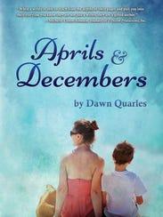 """Dawn Quarles book, """"Aprils and Decembers,"""" is a memoir"""