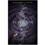 """Suspicion"" by Alexandra Monir."
