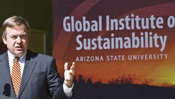 Once ASU President Michael Crow opened the university's Global Institute of Sustainability, the unsustainable gloves came off for sustainability