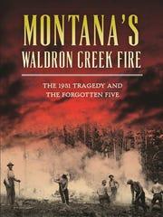 """Montana's Waldron Creek Fire"" by Charles Palmer"