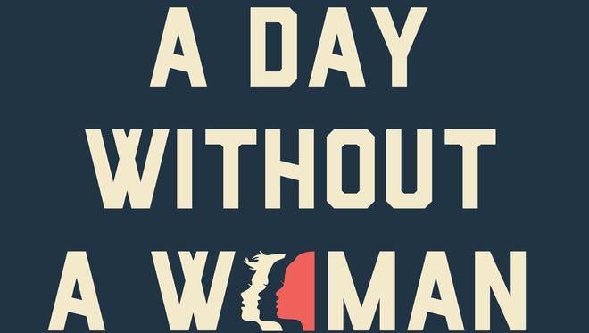 A Day Without a Woman is an effort to show solidarity for women's issues in the economy through strikes planned across the country.