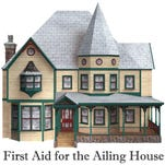 First Aid for the Ailing House