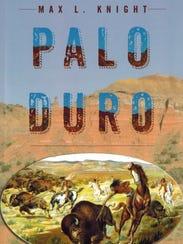 """Palo Duro"" by Max L. Knight"