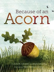 'Because of an Acorn' by Lola M. Schaefer and Adam Schaefer