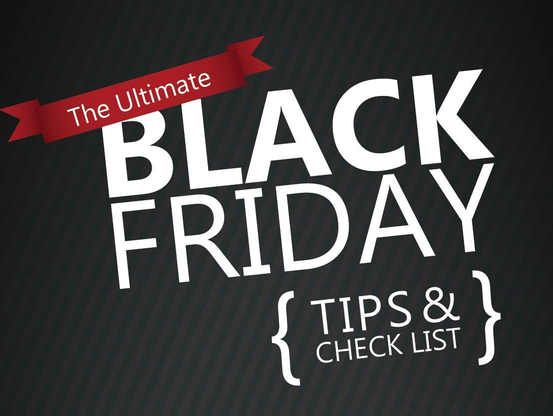 Get ready for Black Friday by downloading this ultimate checklist.