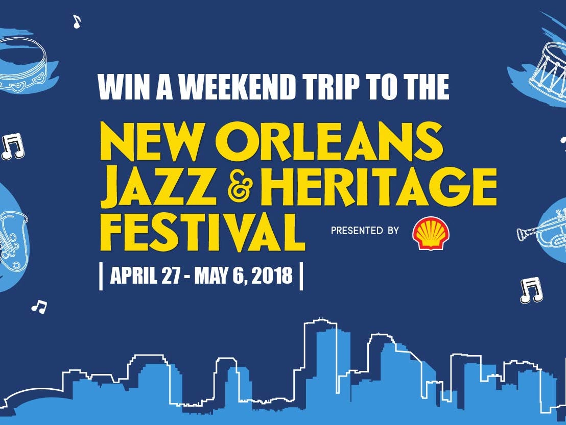 Enter to win a trip to the New Orleans Jazz & Heritage Festival presented by Shell®.