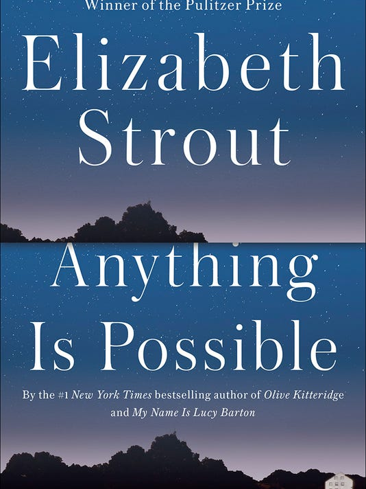 636294128860219444-STROUT-AnythingIsPossible.jpg