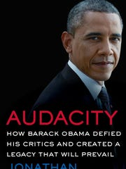 """""""Audacity: How Barack Obama Defied His Critics and Transformed America """" by Jonathan Chait."""