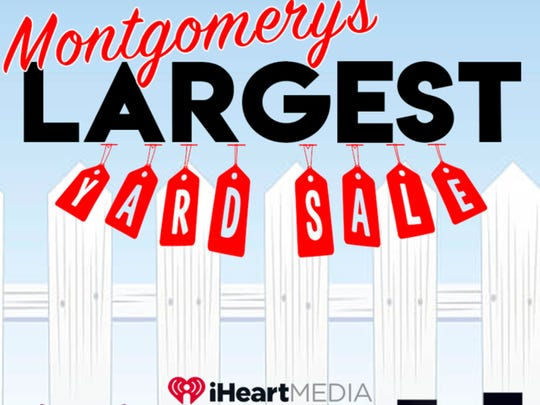 Montgomery's Largest Yard Sale is Saturday from 7 a.m.-3