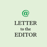 Letter: Your decisions have long-reaching effects