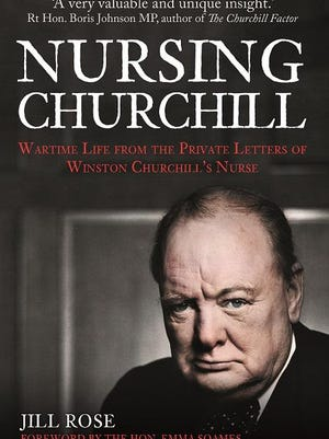 Jill Rose's book on her mother's time as Winston Churchill's nurse was published in 2018.