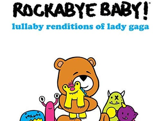 """Lullaby Renditions of Lady Gaga"" by Rockabye Baby"
