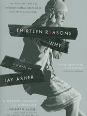"The enormously popular ""Thirteen Reasons Why,"" by Jay Asher, follows a suicidal girl's posthumous message to classmates she blames for her death."