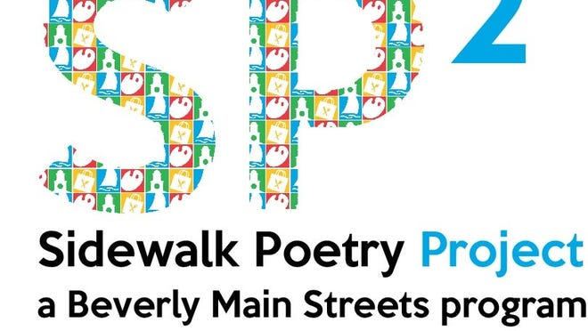 Beverly Main Streets is seeking poetry submissions for its Sidewalk Poetry Project.