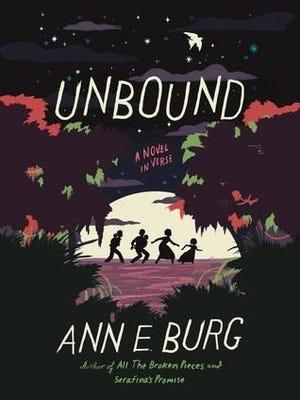 'Unbound' by Ann E. Burg.
