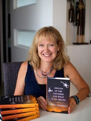 """Carole Firstmam will launch the book —""""Origins of the Universe and What It All Means: A Memoir""""— in Visalia during the First Friday art walk on Friday, Aug. 5"""