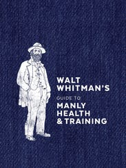 Cover of 'Walt Whitman's Guide to Manly Health & Training.'