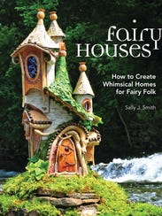 The fairy house projects described in this book will
