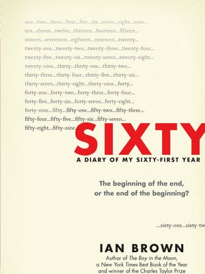 """""""Sixty: A Diary of My Sixty-First Year"""" by Ian Brown"""