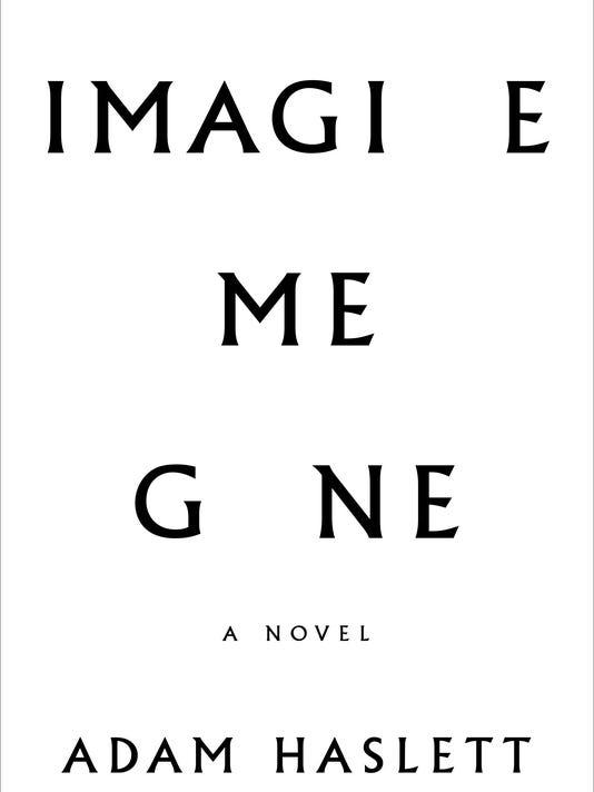 635998590593816554-Haslett-ImagineMeGone-frontcover.JPG