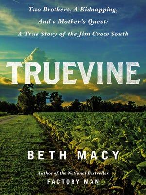 'Truevine' by Beth Macy