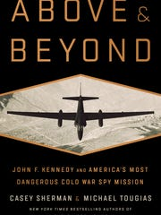 """""""Above and Beyond"""" by Casey Sherman and Michael Tougias"""