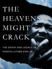 """The Heavens Might Crack: The Death and Legacy of Martin"