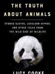 The Truth About Animals: Stoned Sloths, Lovelorn Hippos, and Other Tales from the Wild Side will be released April 17.