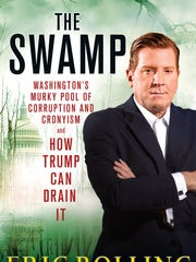 """The Swamp: Washington's Murky Pool of Corruption and Cronyism and How Trump Can Drain It"""