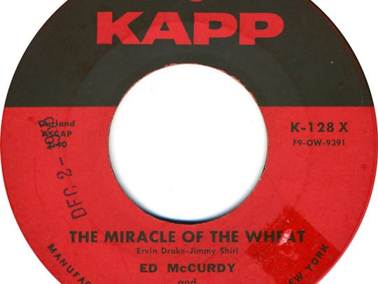 """The Miracle of the Wheat"" record by Ed McCurdy was popular on Stan Matlock's radio show around Christmastime."