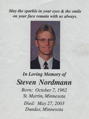 Steve Nordmann, at age 40, died in a motorcycle accident