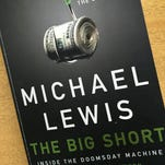 """The Big Short"" by Michael Lewis."