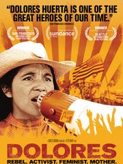 "The poster for the movie ""Dolores,"" a documentary about the labor activist Dolores Huerta."
