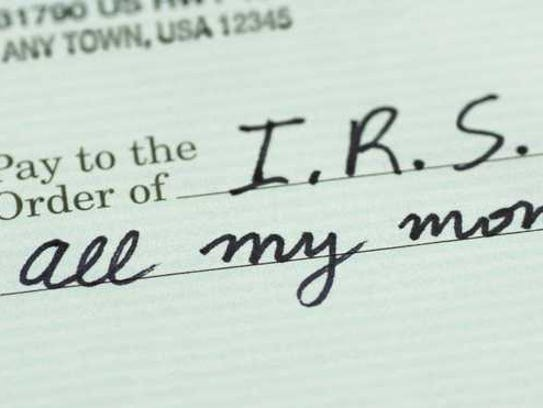 A check to the IRS for all my money.