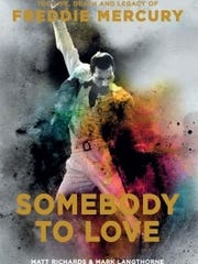 """""""Somebody to Love: The Life, Death and Legacy of Freddie"""