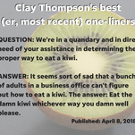 Clay Thompson's best (most recent) one-liners