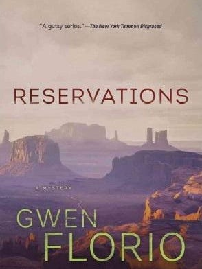 """""""Reservations"""" by Gwen Florio"""