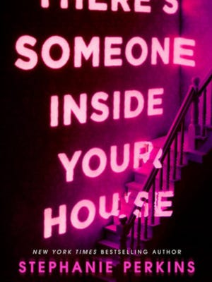 """""""There's Someone Inside Your House"""" by Stephanie Perkins."""