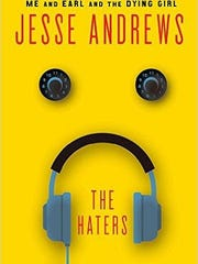 'The Haters' by Jesse Andrews