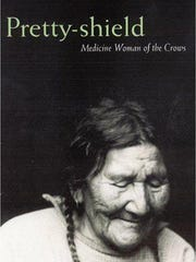Crow medicine woman Pretty Shield, born in 1856, was