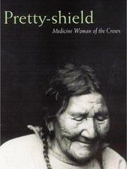 Crow medicine woman Pretty Shield, born in 1856, was