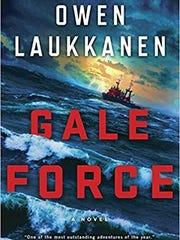 Gale Force. By Owen Laukkanen. Putnam.