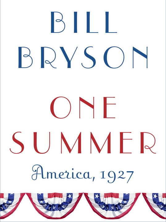 One Summer : America 1927 by Bill Bryson (2013, Hardcover) HC/DJ