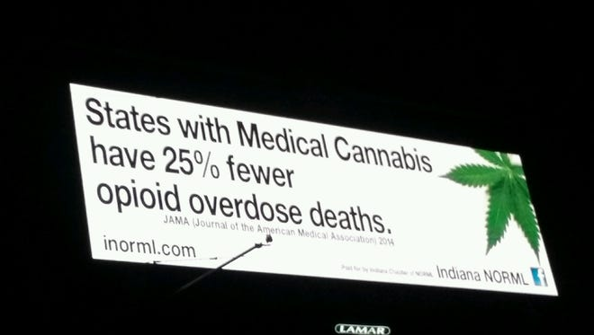 Indiana NORML posted a billboard on I-70, touting medical marijuana as a solution to the opioid epidemic