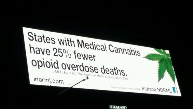 Indiana NORML posted a billboard on I-70, touting medical marijuana as a solution to the opioid epidemic.