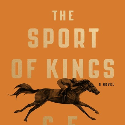 """C.E. Morgan examines slavery, family dynamics and southern culture, with the backdrop of horse racing, in """"The Sport of Kings."""" The novel is out in time for Derby week."""